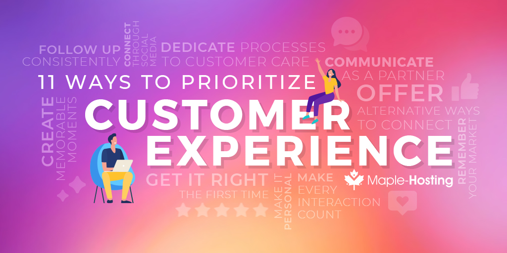 11 Ways to Prioritize Customer Experience